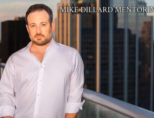 Roční mentoring od Mika Dillarda, asi můj splněný sen